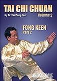 Tai Chi Chuan: v. 2: Fong Keen