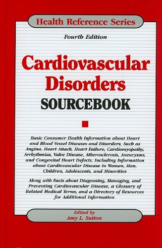 Cardiovascular Disorders Sourcebook (4th edition)