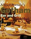 : Alfred Portale's Gotham Bar and Grill Cookbook