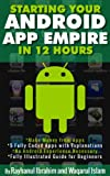 Starting Your Android App Empire in 12 Hours