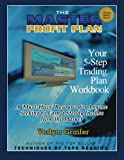 img - for The Master Profit Plan: Your 5-Step Trading Plan Workbook book / textbook / text book