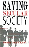 img - for Saving Secular Society book / textbook / text book