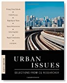 Urban Issues, 6th Edition (Urban Issues (CQ Press))