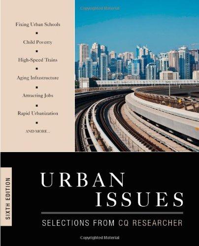 Urban Issues, 6Th Edition (Urban Issues (Cq Press))