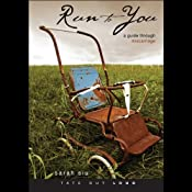 Run to You: A Guide through Miscarriage | [Sarah Siu]