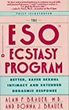 Eso Ecstasy Program: Better, Safer Sexual Intimacy (0446391786) by Rhodes, Richard