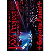 JAM Project Hurricane Tour 2009 Gate of the Future [DVD]