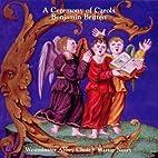 Ceremony of Carols/Westminster Abbey Choir…