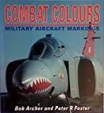 img - for Combat Colours: Military Aircraft Markings (Osprey colour series) book / textbook / text book