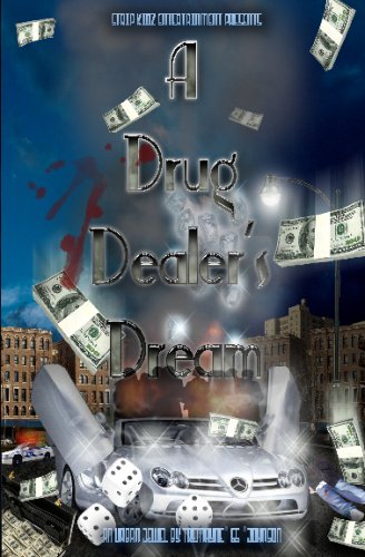 A Drug Dealer's Dream