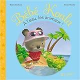 echange, troc Nadia Berkane, Alexis Nesme - A l'eau, les animaux !