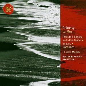 Debussy : Prélude à l'après-midi d'un faune - La Mer - Images - Nocturnes