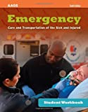 Student Study Guide for Emergency Care and Transportation of the Sick and Injured, Tenth Edition (Student Workbook)