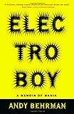 img - for Electroboy: A Memoir of Mania book / textbook / text book