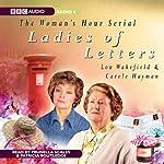 Ladies of Letters | Lou Wakefield,Carole Hayman
