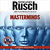 Masterminds: Anniversary Day Saga, Book 8 (Retrieval Artist Universe) | Kristine Kathryn Rusch