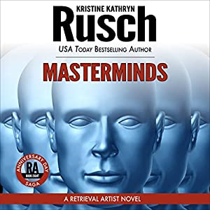 Masterminds: Anniversary Day Saga, Book 8 (Retrieval Artist Universe) (       UNABRIDGED) by Kristine Kathryn Rusch Narrated by Jay Snyder