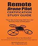 img - for Remote Drone Pilot Certification Study Guide: Your Key to Earning Part 107 Remote Pilot Certification book / textbook / text book