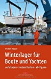 img - for Winterlager f r Boote und Yachten book / textbook / text book