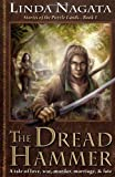 The Dread Hammer: Stories of the Puzzle Lands--Book 1 (1937197077) by Nagata, Linda