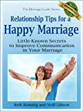 img - for Relationship Tips for a Happy Marriage: Little-Known Secrets to Improve Communication in Your Marriage (The Marriage Guide Series) book / textbook / text book