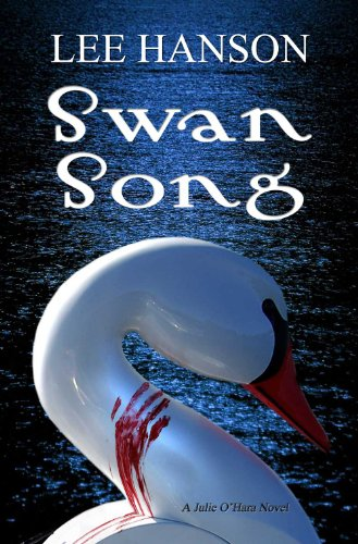 Swan Song (Julie O'Hara Mystery Series)