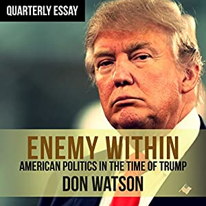 Quarterly Essay 63 Enemy Within Audiobook