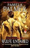 Wulfe Untamed: A Feral Warriors Novel