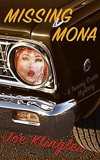 Missing Mona: A Tommy Cuda Mystery by Joe Klingler ebook deal