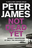 Not Dead Yet (Roy Grace series Book 8) (English Edition)