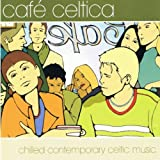 echange, troc Various - Cafe Celtica