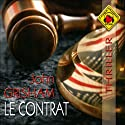 Le contrat Audiobook by John Grisham Narrated by Jean-Marc Galéra