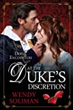At the Duke's Discretion (Ducal Encounters)