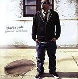 echange, troc Black Spade - To Serve With Love