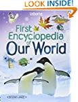 Our World (Usborne First Encyclopedia...