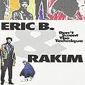 Eric B & Rakim - Don't Sweat the Technique [Audio CD]<br>$311.00