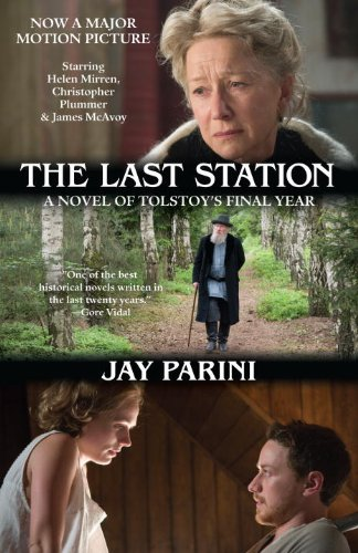 The Last Station (Movie Tie-in Edition): A Novel of Tolstoy's Final Year (Random House Movie Tie-In Books)