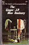 The Ginger Man (014002705X) by J.P. Donleavy