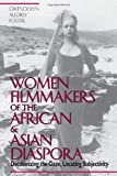 Women Filmmakers of the African & Asian Diaspora: Decolonizing the Gaze, Locating Subjectivity