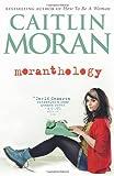Caitlin Moran Moranthology