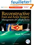 Reconstructive Foot and Ankle Surgery...