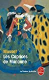 img - for Les Caprices De Marianne (French Edition) book / textbook / text book
