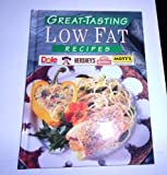 Great-Tasting Low Fat Recipes (0785317198) by Publications International Ltd
