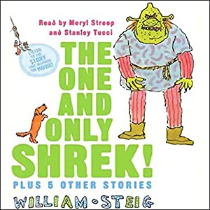The One and Only SHREK! Plus 5 Other Stories Audiobook