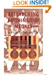 Researching British Military Medals:...