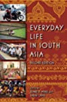 Everyday Life in South Asia, Second E...