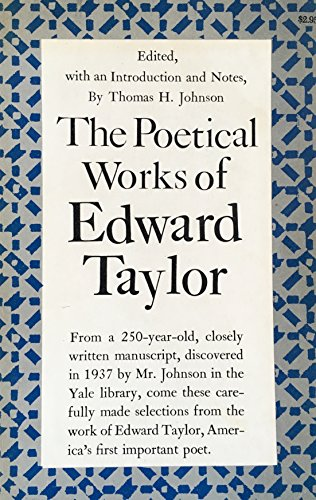 the life and works of edward taylor Frederick taylor's innovations in industrial engineering, particularly in time and motion studies, paid off in dramatic improvements in productivity.