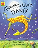 Giraffes Cant Dance (Orchard Picturebooks)