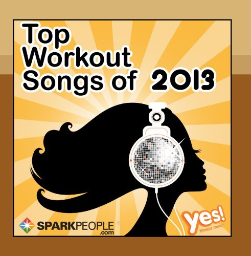 SparkPeople: Top Workout Songs of 2013