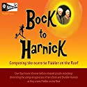 Bock to Harnick: Composing the Score to Fiddler on the Roof Speech by Jerry Bock, Sheldon Harnick Narrated by Jerry Bock, Sheldon Harnick